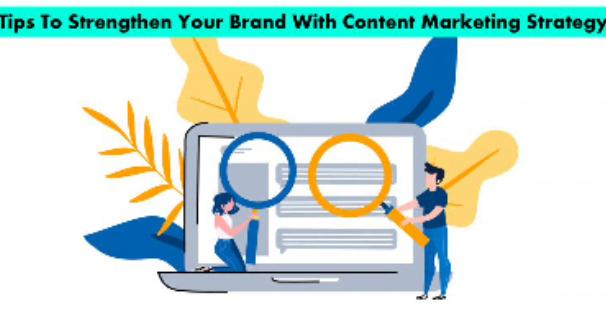 Photo of How to Develop a Brand with a Content Marketing Strategy?