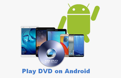 Photo of 2 Best Solutions to Play DVD on Android Devices in 2020